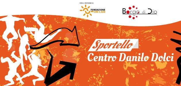 Lo Sportello Centro Danilo Dolci vi aspetta online